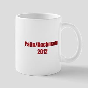 Palin / Bachmann 2012 Mug
