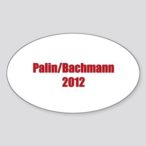 Palin / Bachmann 2012 Sticker (Oval)
