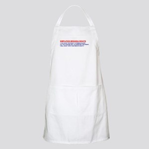 Simplified Miranda Rights! BBQ Apron
