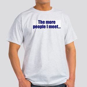 ...I like my K9! Ash Grey T-Shirt