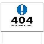 404 Error Yard Sign