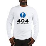 404 Error Long Sleeve T-Shirt