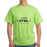I Know HTML - How to Meet Lad Green T-Shirt
