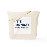 It's Monday... Tote Bag