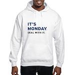It's Monday... Hooded Sweatshirt