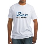 It's Monday... Fitted T-Shirt
