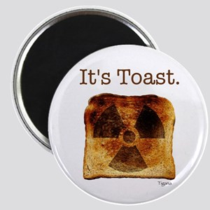 """Nuclear - """"It's Toast"""" Magnet"""