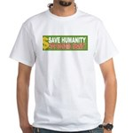 OOBS-v01-SaveHumanity2 T-Shirt