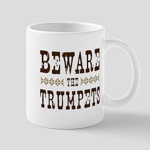Beware the Trumpets Mug
