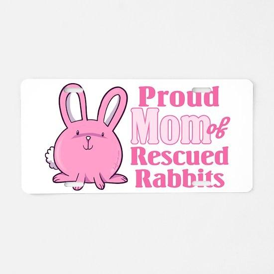 Rescued Rabbits Mom Aluminum License Plate