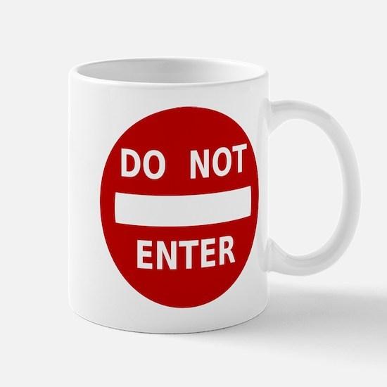 Do Not Enter Sign Mug