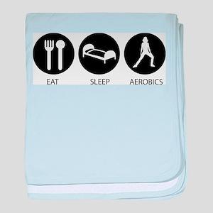 Eat Sleep Aerobics baby blanket
