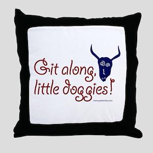 Git along, little doggies Throw Pillow