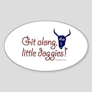 Git along, little doggies Oval Sticker