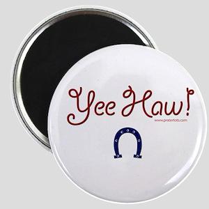 Yee Haw! Magnet