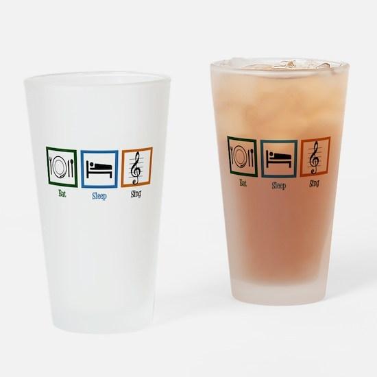 Eat Sleep Sing Drinking Glass