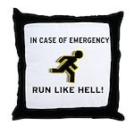 Incase of Emergency Throw Pillow