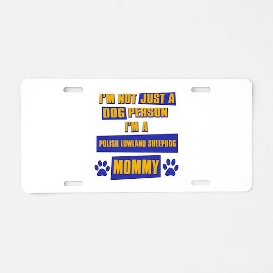 Polish Lowland Sheepdog Mommy Aluminum License Pla