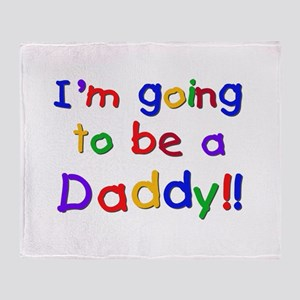 I'm Going to be a Daddy Throw Blanket