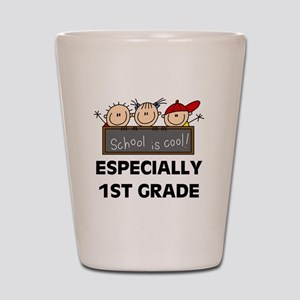 1st Grade is Cool Shot Glass
