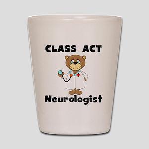 Class Act Neurologist Shot Glass