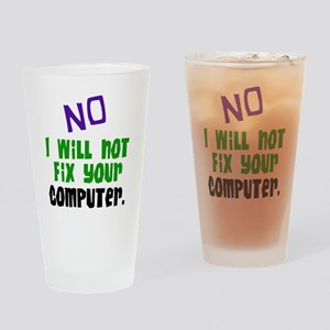 I Won't Fix Your Computer Pint Glass