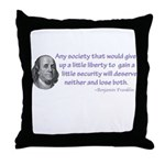 Any society that would give u Throw Pillow