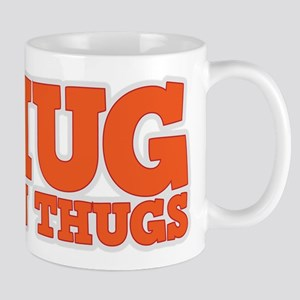 I Hug Union Thugs Mug