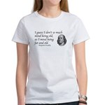 I mind being fat and old Women's T-Shirt