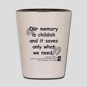 Milosz Memory Quote Shot Glass