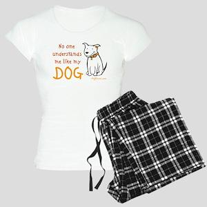 My Dog Understands Women's Light Pajamas
