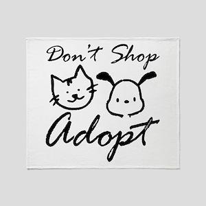 Don't Shop, Adopt Throw Blanket