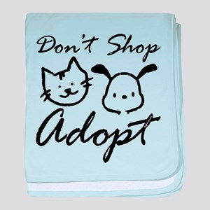 Don't Shop, Adopt baby blanket