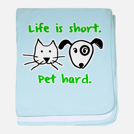 Pet Hard (Pets) baby blanket