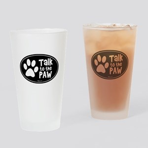 Talk to The Paw Pint Glass