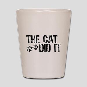 The Cat Did It Shot Glass