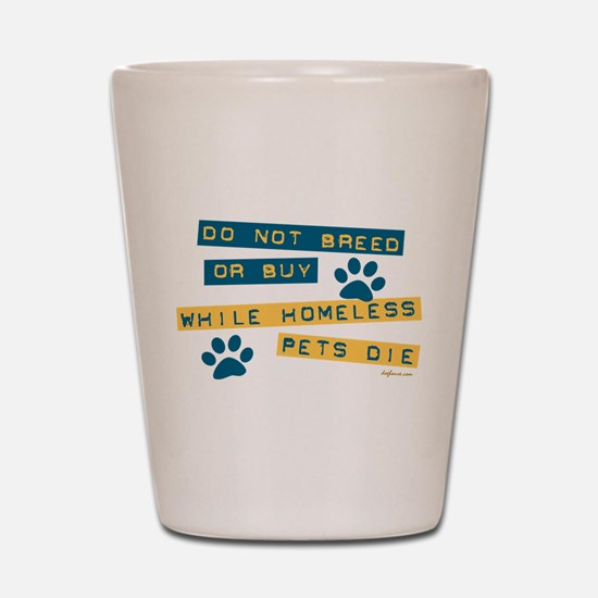 Do Not Breed or Buy Labels Shot Glass