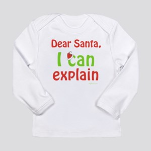 Santa I Can Explain Long Sleeve Infant T-Shirt