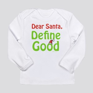 Define Good Santa Long Sleeve Infant T-Shirt