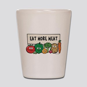 Eat More Meat Shot Glass