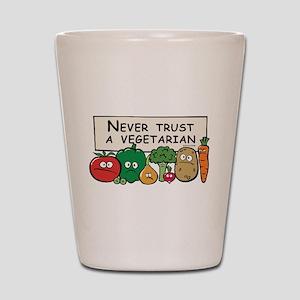 Never Trust a Vegetarian Shot Glass