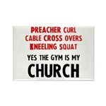 Gym is my Church Rectangle Magnet