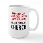 Gym is my Church Large Mug