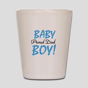Baby Boy Proud Dad Shot Glass