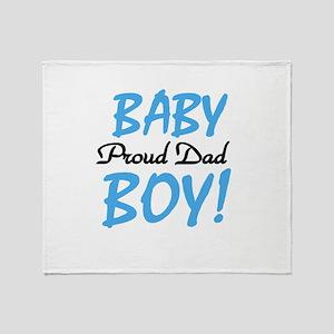 Baby Boy Proud Dad Throw Blanket