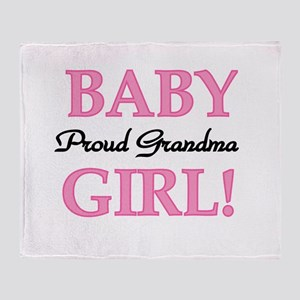 Baby Girl Proud Grandma Throw Blanket