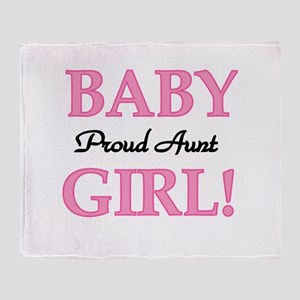 Baby Girl Proud Aunt Throw Blanket