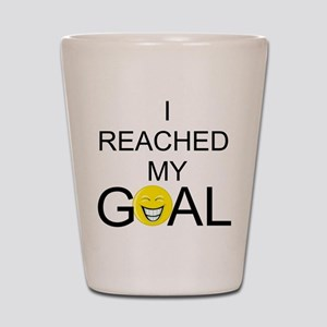Reached My Goal Shot Glass
