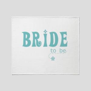Bride to Be Teal Throw Blanket