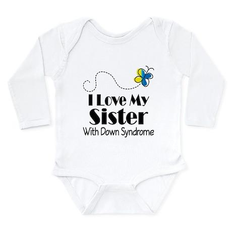Down Syndrome Sister Long Sleeve Infant Bodysuit